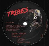 Ricky Grant - Runnin' Around / Reuben Telford - La Eria / Roberto Sanchez - Be Thankful (Tribes) 12""